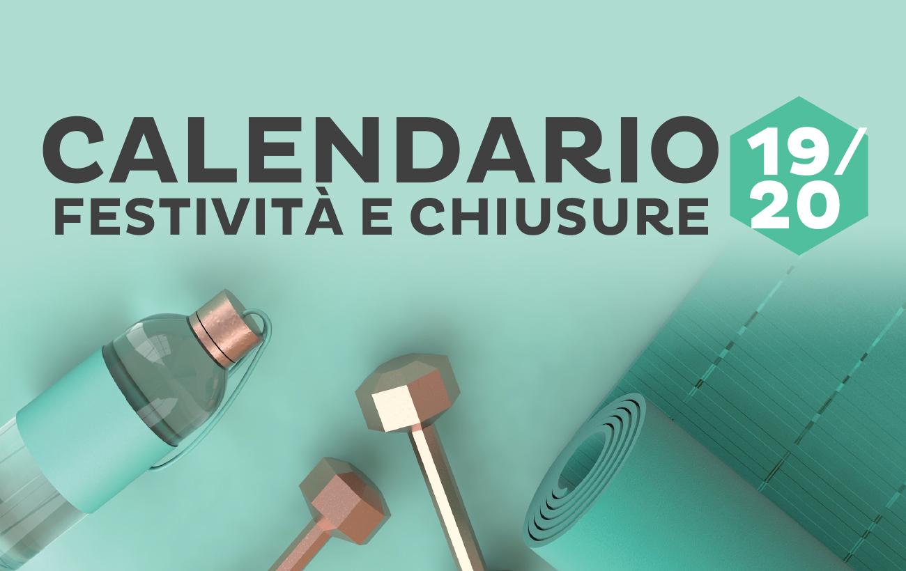 Calendario Festività e Chiusure 2019/2020